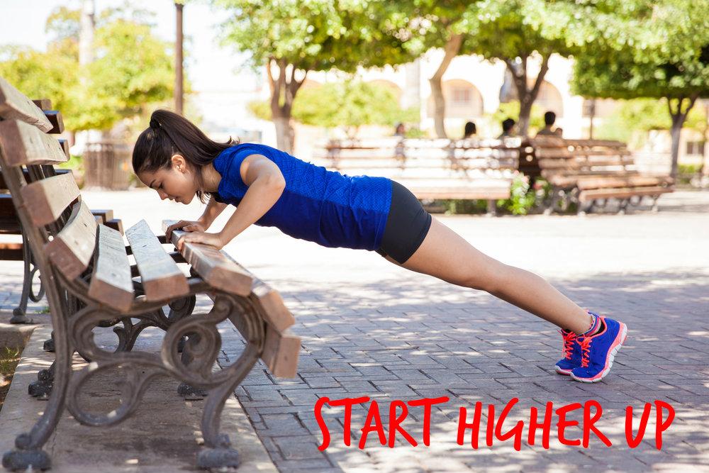 press ups start higher up